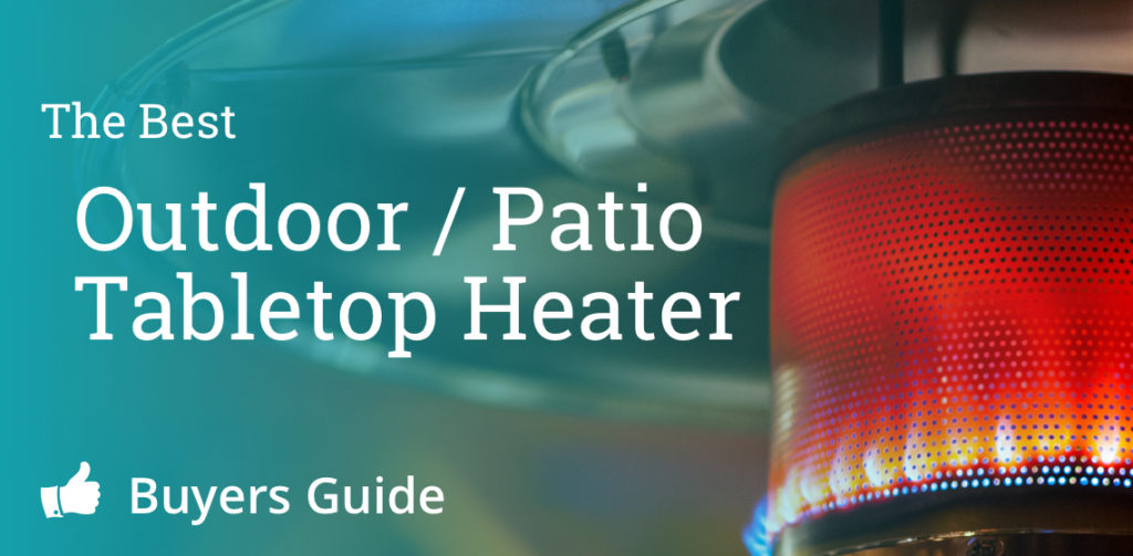 Best Tabletop Patio Heater Banner