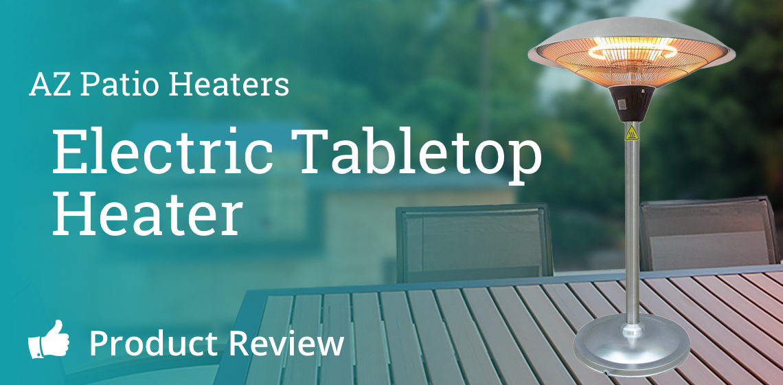 AZ Patio Heaters: Electric Tabletop Heater Review
